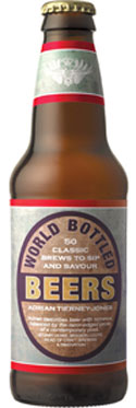 World Bottled Beers: 50 Classic Brews to Sip and Savour